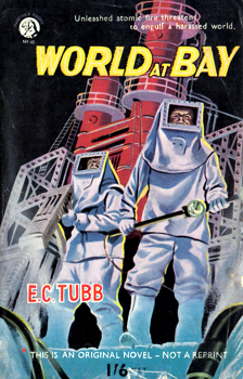 TUBB, E.C. (Edwin Charles), 1919-2010 : WORLD AT BAY.