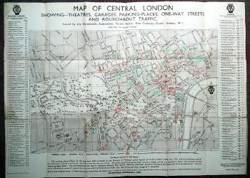 AUTOMOBILE ASSOCIATION – publishers :  MAP OF CENTRAL LONDON :  SHOWING – THEATRES, GARAGES, PARKING-PLACES, ONE-WAY STREETS AND ROUNDABOUT TRAFFIC.
