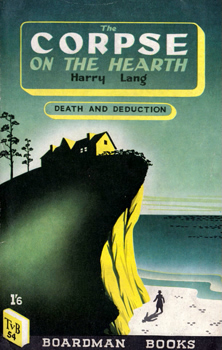 LANG, Harry : THE CORPSE ON THE HEARTH.