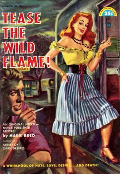 """REED, Mark"" – [DANIELS, Norman Arthur, 1905-1995] :  TEASE THE WILD FLAME."