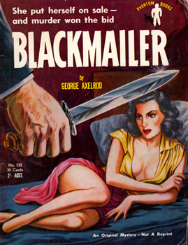 AXELROD, George, 1922-2003 : BLACKMAILER.
