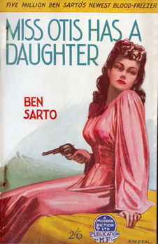 """SARTO, Ben"" – [FAWCETT, Frank Dubrez, 1891-1968] : MISS OTIS HAS A DAUGHTER."