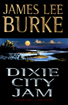 BURKE, James Lee, 1936- : DIXIE CITY JAM.