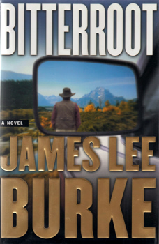 BURKE, James Lee, 1936- : BITTERROOT.