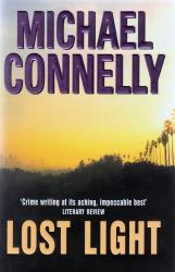 CONNELLY, Michael, 1956- : LOST LIGHT.