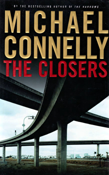 CONNELLY, Michael, 1956- : THE CLOSERS : A NOVEL.