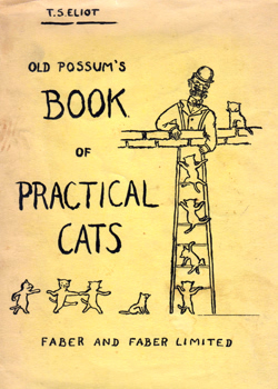 ELIOT, T.S. (Thomas Stearns), 1888-1965 : OLD POSSUM'S BOOK OF PRACTICAL CATS.