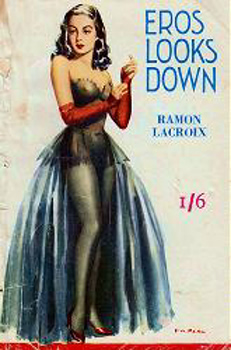 """LACROIX, Ramon"" : EROS LOOKS DOWN."