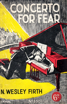 "FIRTH, N. Wesley (Norman Wesley), 1920-1949 : ""CONCERTO FOR FEAR!"" (FEATURING RED BENTON)."