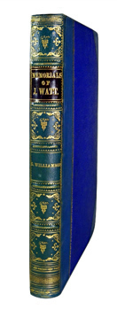 WILLIAMSON, George, 1825-1903 : MEMORIALS OF THE LINEAGE, EARLY LIFE, EDUCATION, AND DEVELOPMENT OF THE GENIUS OF JAMES WATT.