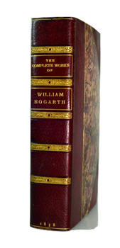 HOGARTH, William, 1697-1764 : THE COMPLETE WORKS OF WILLIAM HOGARTH; INCLUDING THE ANALYSIS OF BEAUTY ...