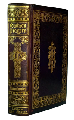 JONES, Owen, 1809-1874 – illustrator :  THE BOOK OF COMMON PRAYER, AND ADMINISTRATION OF THE SACRAMENTS, AND OTHER RITES AND CEREMONIES ...