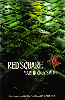 SMITH, Martin Cruz (Martin William), 1942- : RED SQUARE.