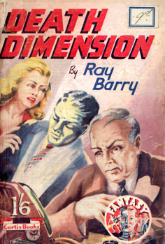"""BARRY, Ray"" – [HUGHES, Denis Talbot, 1917-2008] : DEATH DIMENSION."