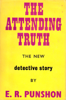 PUNSHON, E.R. (Ernest Robertson), 1872-1956 : THE ATTENDING TRUTH.