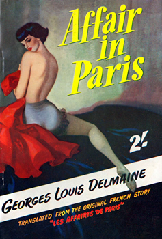 """DELMAINE, Georges Louis"" : AFFAIR IN PARIS."