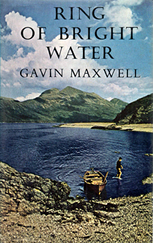 MAXWELL, Gavin, 1914-1969 : RING OF BRIGHT WATER.
