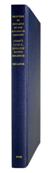 DUFF, E. Gordon (Edward Gordon), 1863-1924 : PRINTING IN ENGLAND IN THE FIFTEENTH CENTURY : E. GORDON DUFF'S BIBLIOGRAPHY, WITH SUPPLEMENTARY DESCRIPTIONS, CHRONOLOGIES AND A CENSUS OF COPIES BY LOTTE HELLINGA.