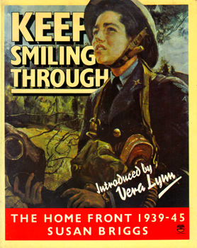 BRIGGS, Susan (Susan Anne), Lady, 1933- : KEEP SMILING THROUGH.