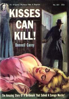 """CAREY, Donnell�  – [LAKE, Joe Berry, 1909-1961] : KISSES CAN KILL!"