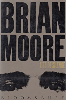 MOORE, Brian, 1921-1999 : LIES OF SILENCE.