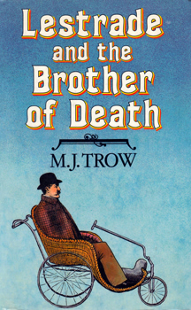 TROW, M.J. (Meirion James), 1949- : LESTRADE AND THE BROTHER OF DEATH.