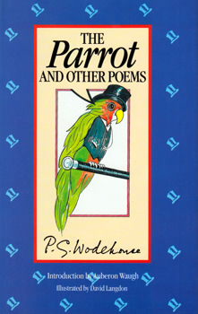 WODEHOUSE, P.G. (Sir Pelham Grenville), 1881-1975 : THE PARROT AND OTHER POEMS.