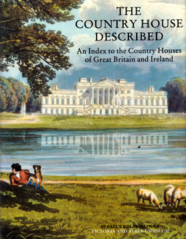 HOLMES, Michael, 1931- : THE COUNTRY HOUSE DESCRIBED : AN INDEX TO THE COUNTRY HOUSES OF GREAT BRITAIN AND IRELAND.