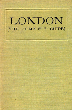 FRY, Herbert, 1830-1885 : LONDON (THE COMPLETE GUIDE).