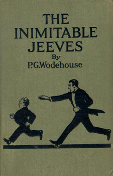 WODEHOUSE, P.G. (Sir Pelham Grenville), 1881-1975 : THE INIMITABLE JEEVES.