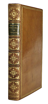 GRANT, James, 1802-1879 : SKETCHES IN LONDON.