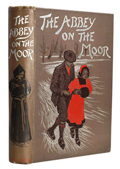 JACKSON, Lucie E. : THE ABBEY ON THE MOOR.