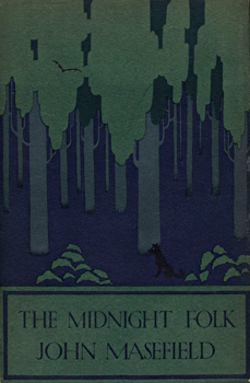 MASEFIELD, John (John Edward), 1878-1967 : THE MIDNIGHT FOLK : A NOVEL.