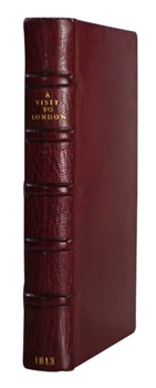 DARTON & SON, William, 1781-1854 – publishers : A VISIT TO LONDON : CONTAINING A DESCRIPTION OF THE PRINCIPAL CURIOSITIES IN THE BRITISH METROPOLIS.