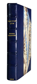 THORNDIKE, Russell (Arthur Russell), 1885-1972 : DOCTOR SYN : A TALE OF THE ROMNEY MARSH.