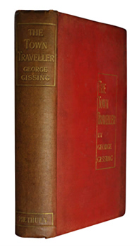 GISSING, George (George Robert), 1857-1903 : THE TOWN TRAVELLER.