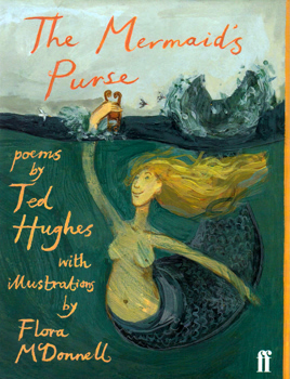HUGHES, Ted (Edward James), 1930-1998 : THE MERMAID'S PURSE.