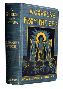 BEDDOES, T. H. Willoughby (Thomas Henry Willoughby), 1846-1906 : A GODDESS OF THE SEA.