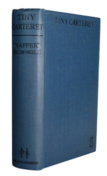 """SAPPER"" – [McNEILE, Herman Cyril, 1888-1937] : TINY CARTERET."