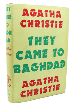 CHRISTIE, Agatha (Dame Agatha Mary Clarissa), 1890-1976 : THEY CAME TO BAGHDAD.