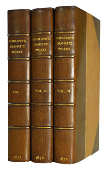 CENTLIVRE, Susanna, 1669?-1723 : THE DRAMATIC WORKS OF THE CELEBRATED MRS. CENTLIVRE, WITH A NEW ACCOUNT OF HER LIFE.