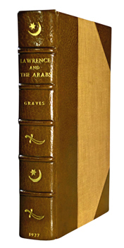 GRAVES, Robert (Robert von Ranke), 1895-1985 : LAWRENCE AND THE ARABS.