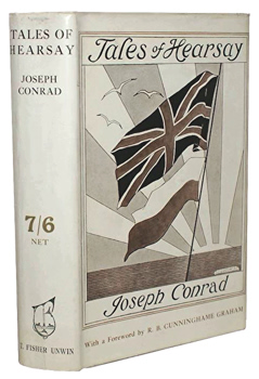 CONRAD, Joseph, 1857-1924 : TALES OF HEARSAY.